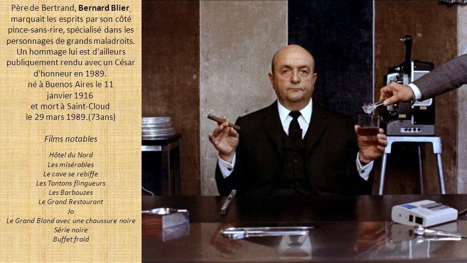 Père de Bertrand, Bernard Blier