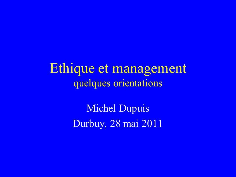 Ethique et management quelques orientations
