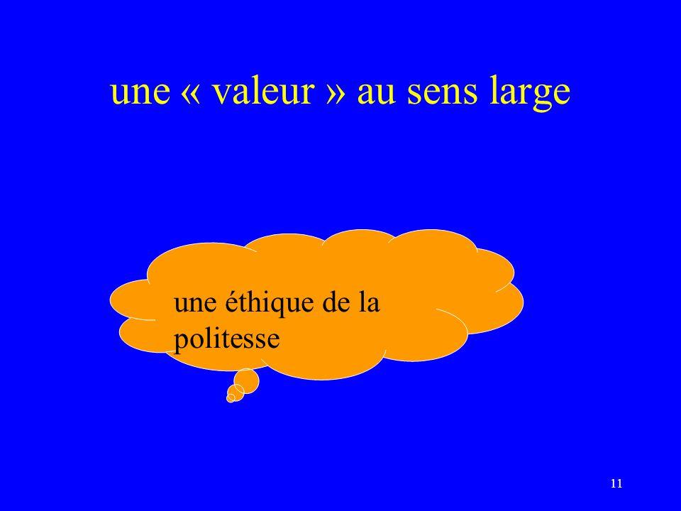 une « valeur » au sens large