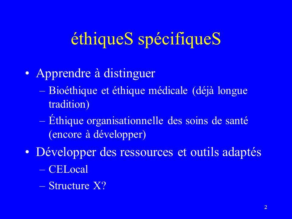 éthiqueS spécifiqueS Apprendre à distinguer