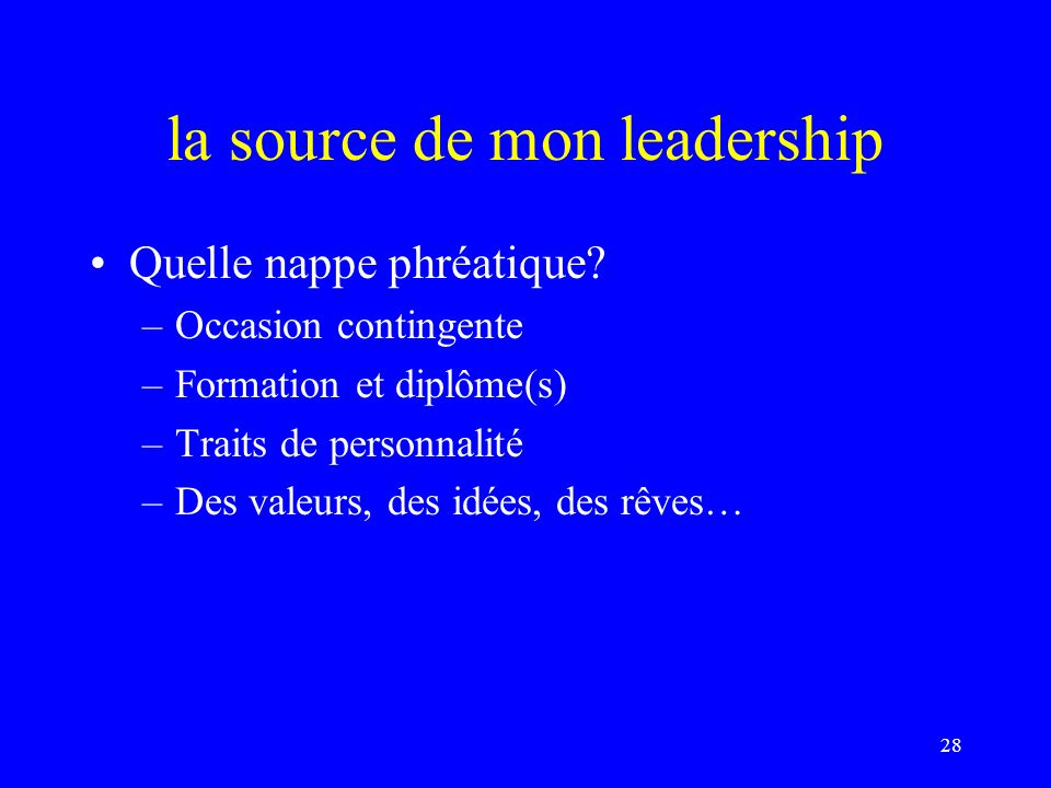 la source de mon leadership