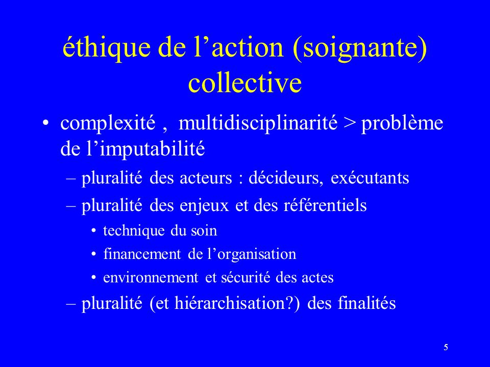 éthique de l'action (soignante) collective