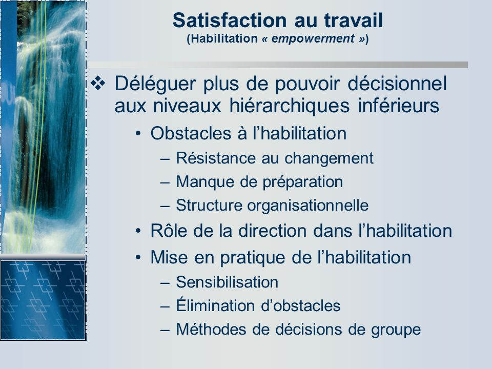 Satisfaction au travail (Habilitation « empowerment »)