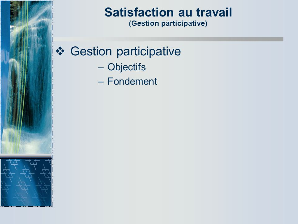 Satisfaction au travail (Gestion participative)