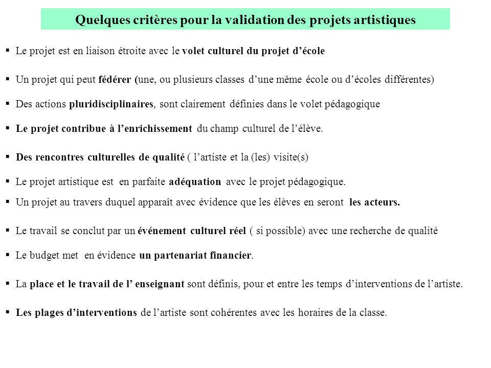 Quelques critères pour la validation des projets artistiques
