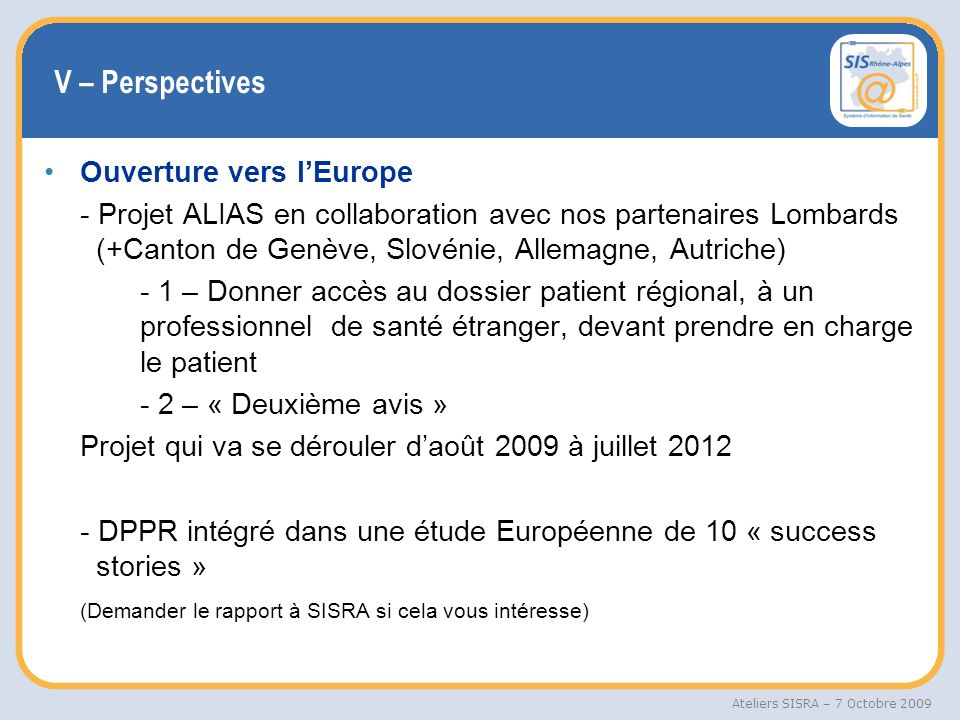 V – Perspectives Ouverture vers l'Europe