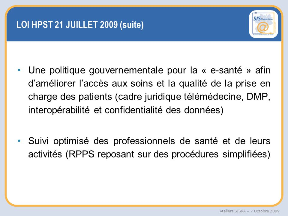 LOI HPST 21 JUILLET 2009 (suite)