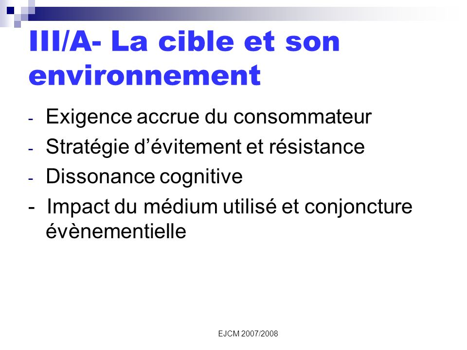 III/A- La cible et son environnement