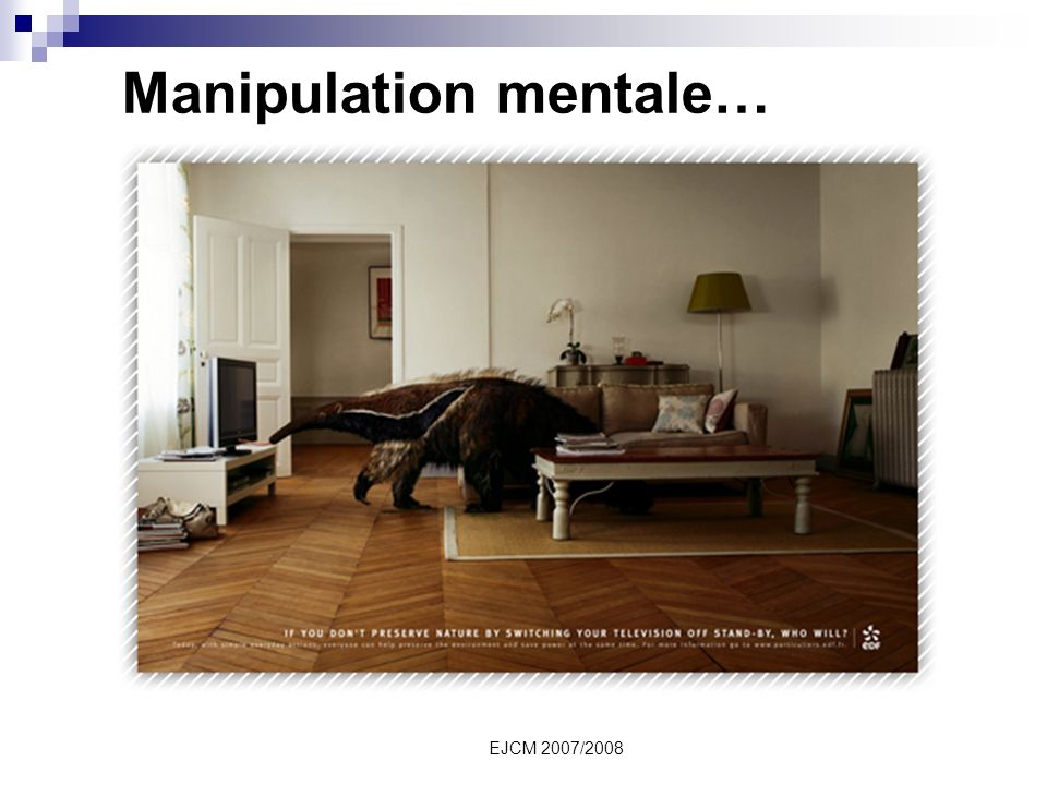 Manipulation mentale…
