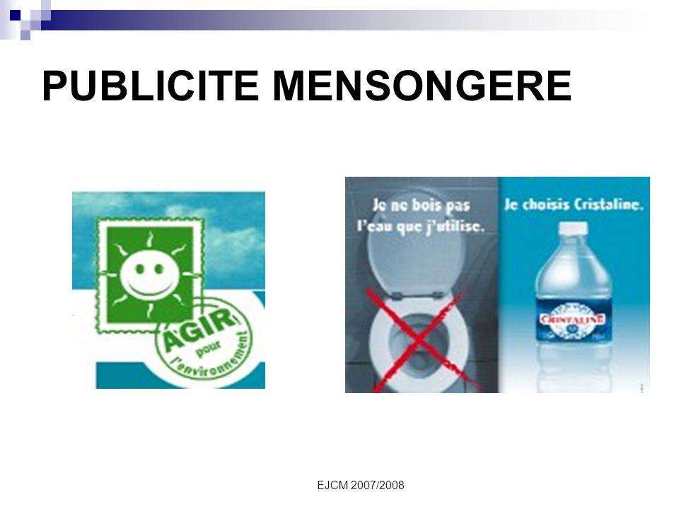 PUBLICITE MENSONGERE EJCM 2007/2008