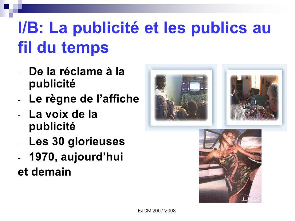 I/B: La publicité et les publics au fil du temps
