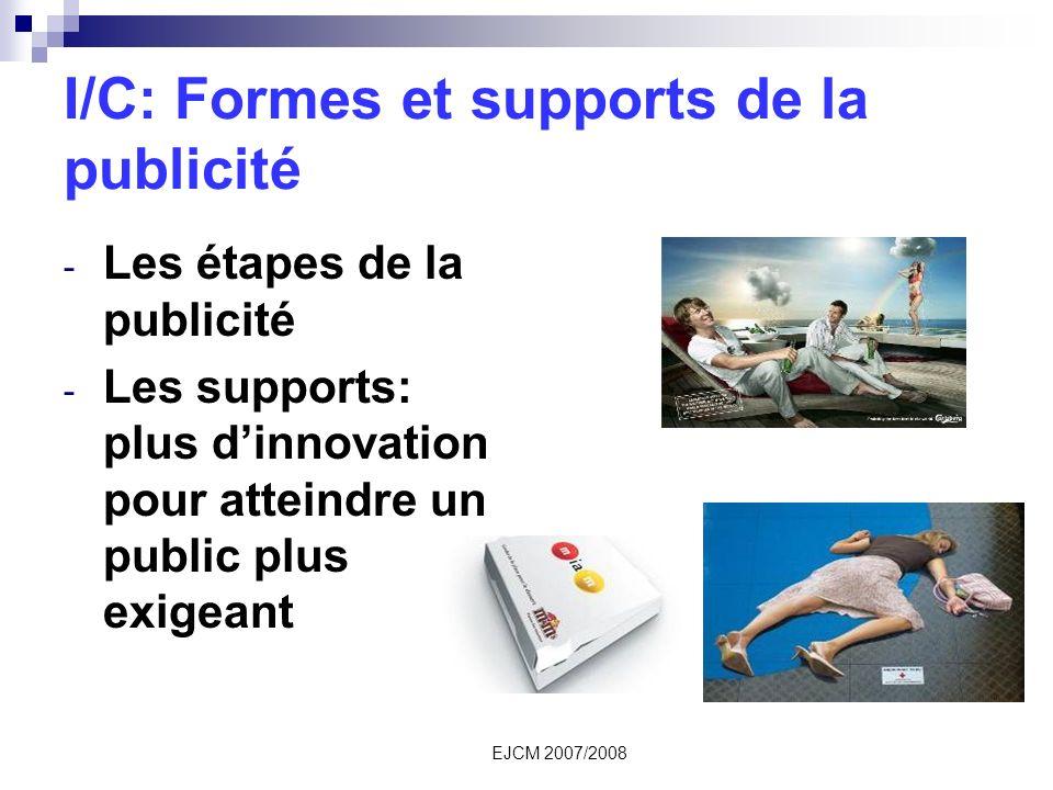 I/C: Formes et supports de la publicité