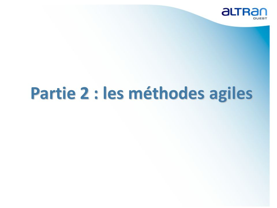 Partie 2 : les méthodes agiles