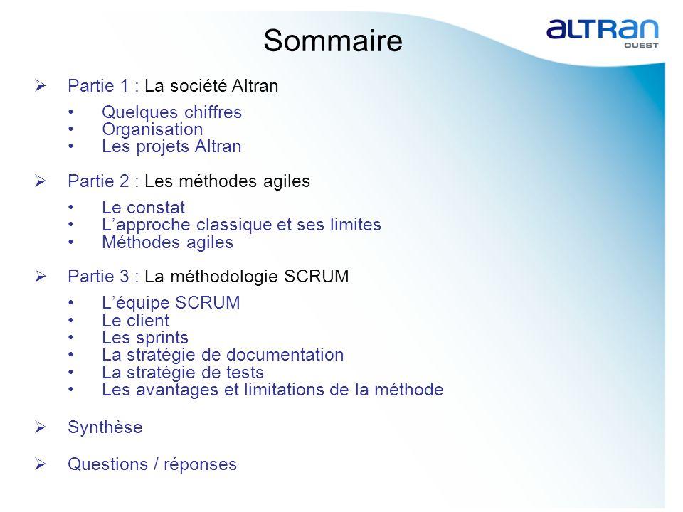 Sommaire Partie 1 : La société Altran Quelques chiffres Organisation