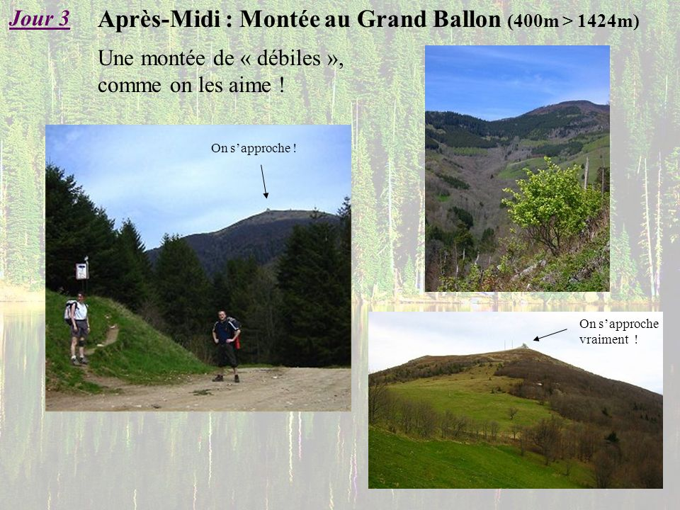 Après-Midi : Montée au Grand Ballon (400m > 1424m)