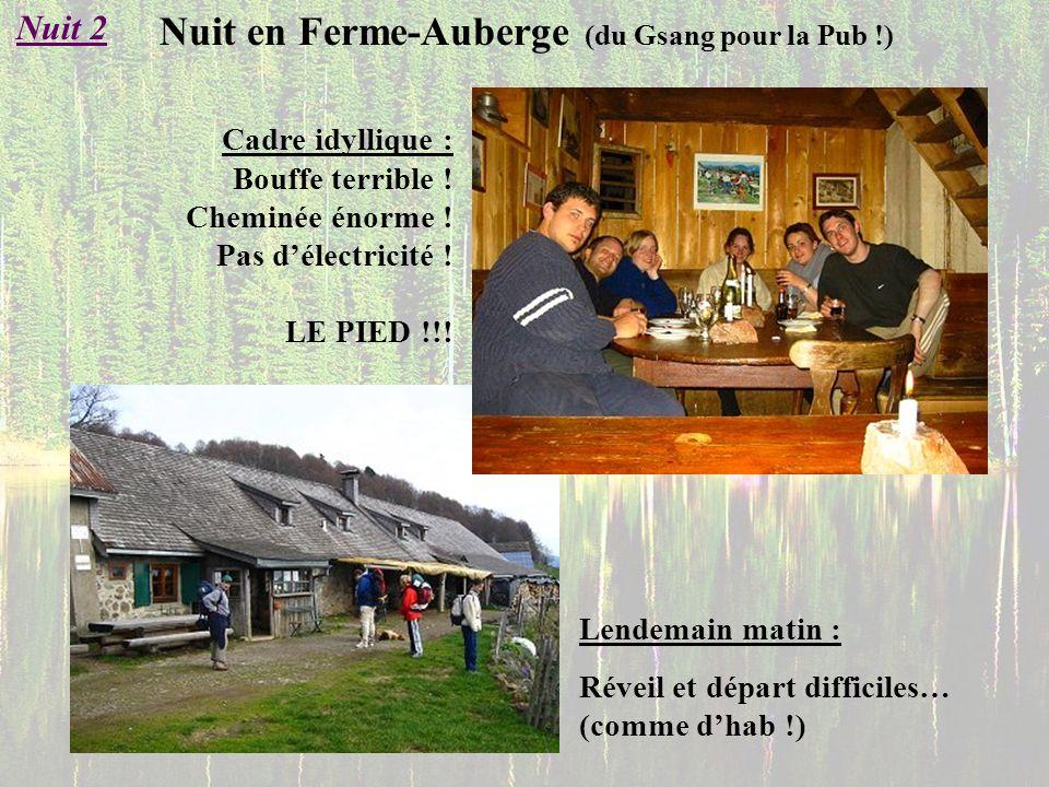 Nuit en Ferme-Auberge (du Gsang pour la Pub !)