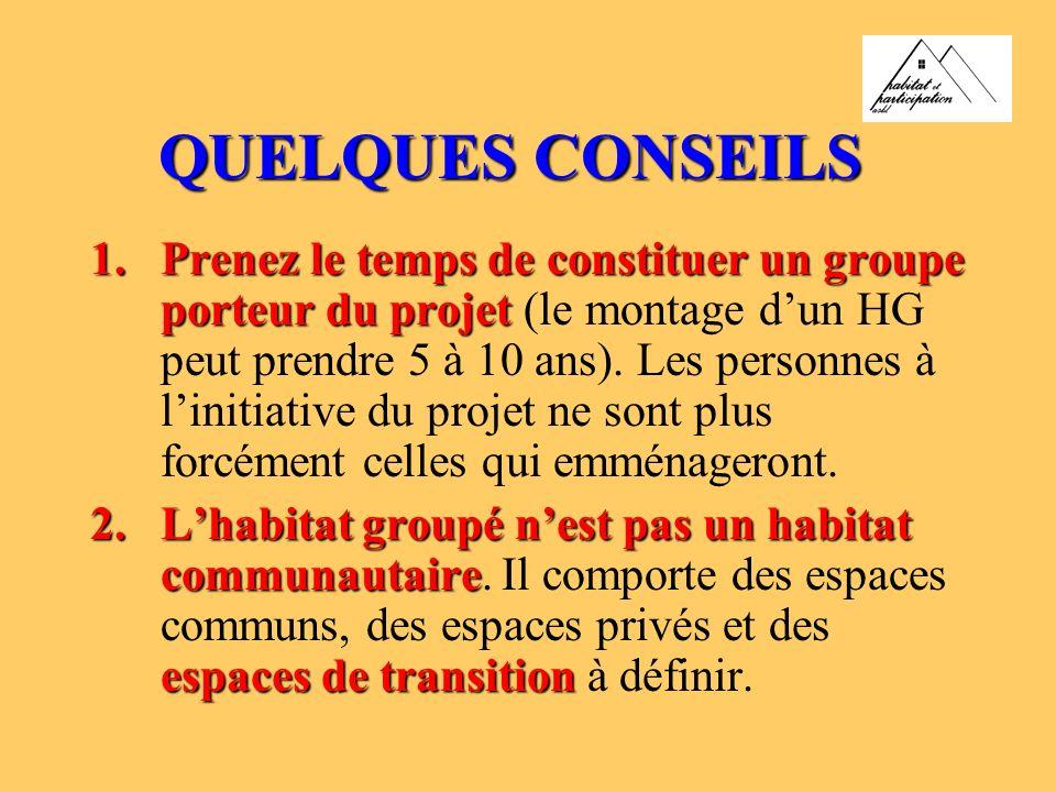 QUELQUES CONSEILS