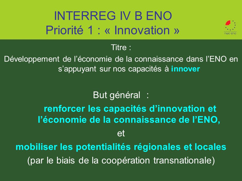 INTERREG IV B ENO Priorité 1 : « Innovation »