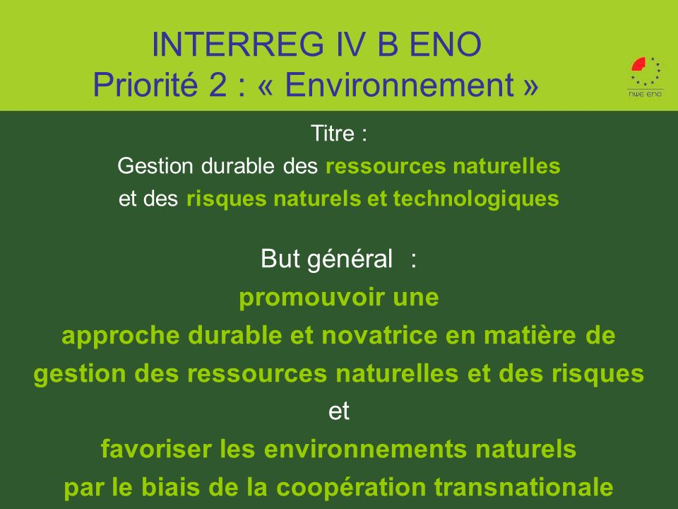 INTERREG IV B ENO Priorité 2 : « Environnement »