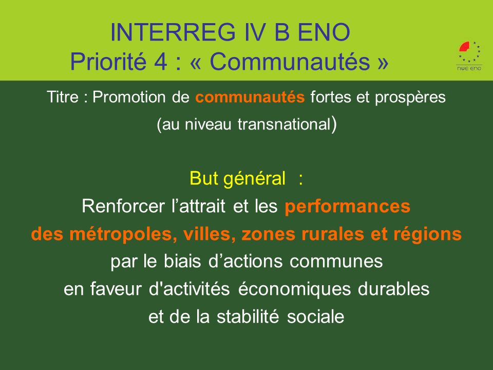 INTERREG IV B ENO Priorité 4 : « Communautés »