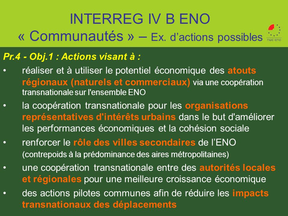 INTERREG IV B ENO « Communautés » – Ex. d'actions possibles