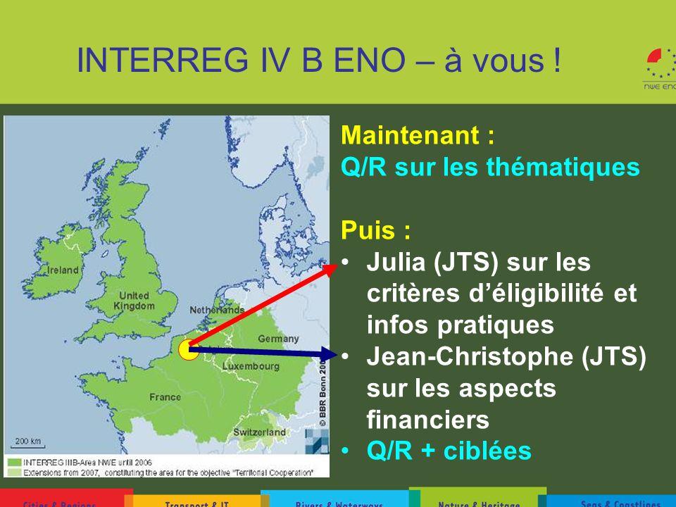 INTERREG IV B ENO – à vous !