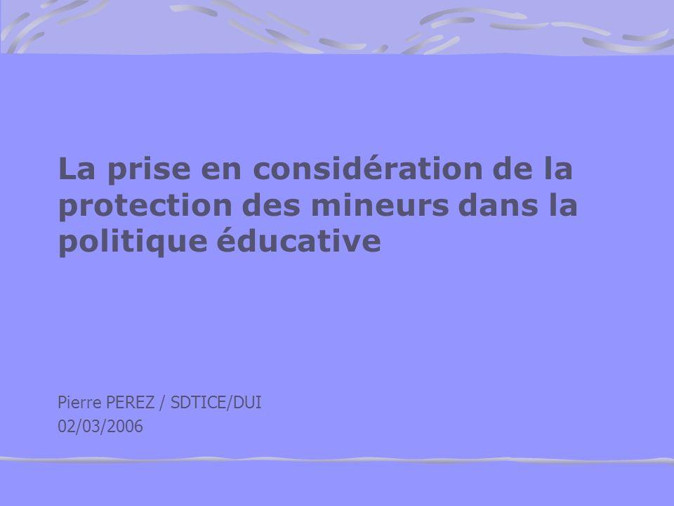 La prise en considération de la protection des mineurs dans la politique éducative