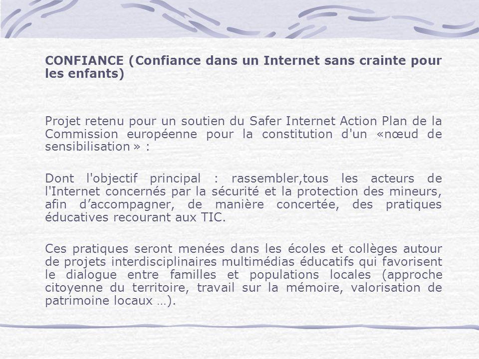 CONFIANCE (Confiance dans un Internet sans crainte pour les enfants)
