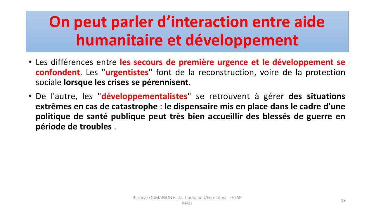 On peut parler d'interaction entre aide humanitaire et développement