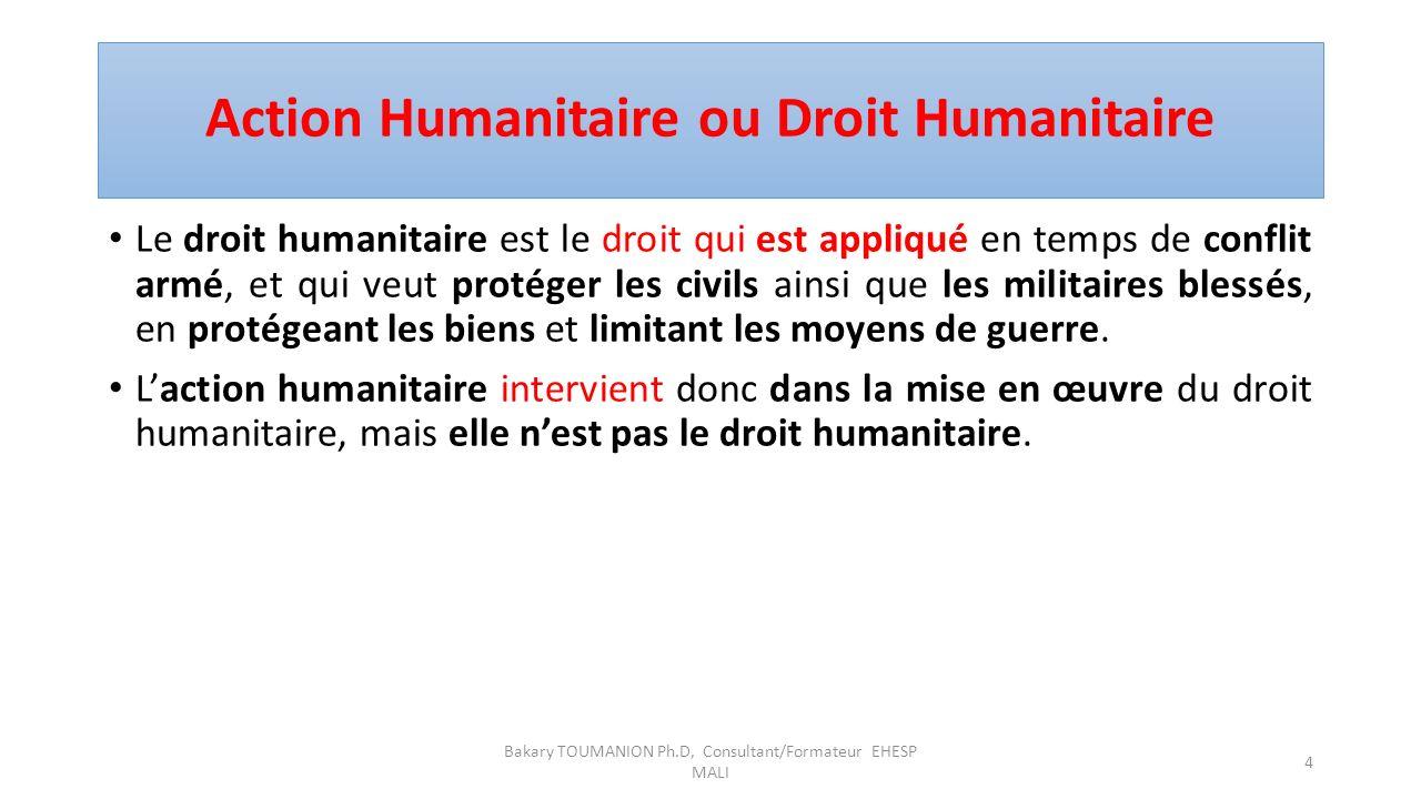 Action Humanitaire ou Droit Humanitaire