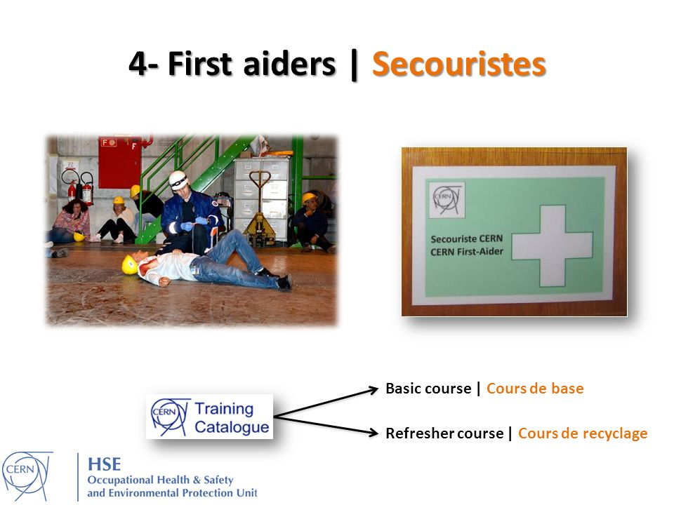 4- First aiders | Secouristes