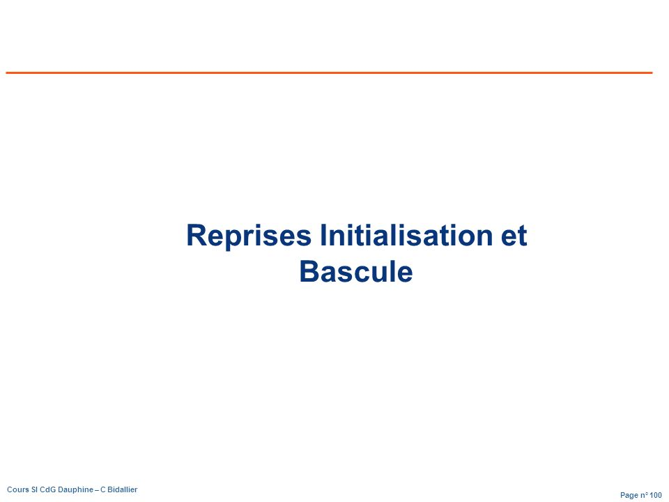 Reprises Initialisation et Bascule