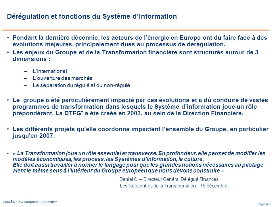 Dérégulation et fonctions du Système d'information