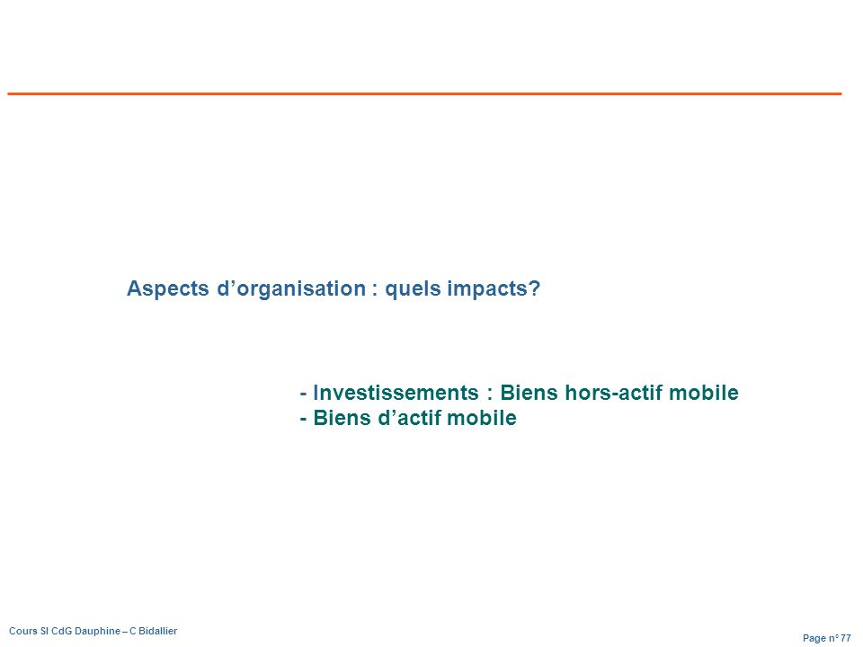 Aspects d'organisation : quels impacts
