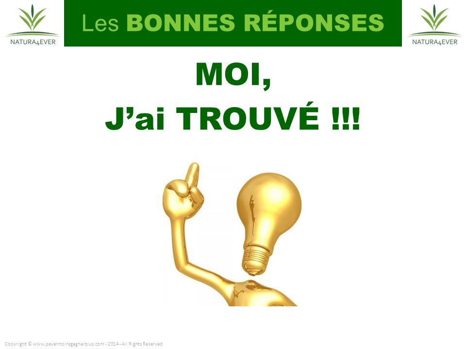 MOI, J'ai TROUVÉ !!! Les BONNES RÉPONSES