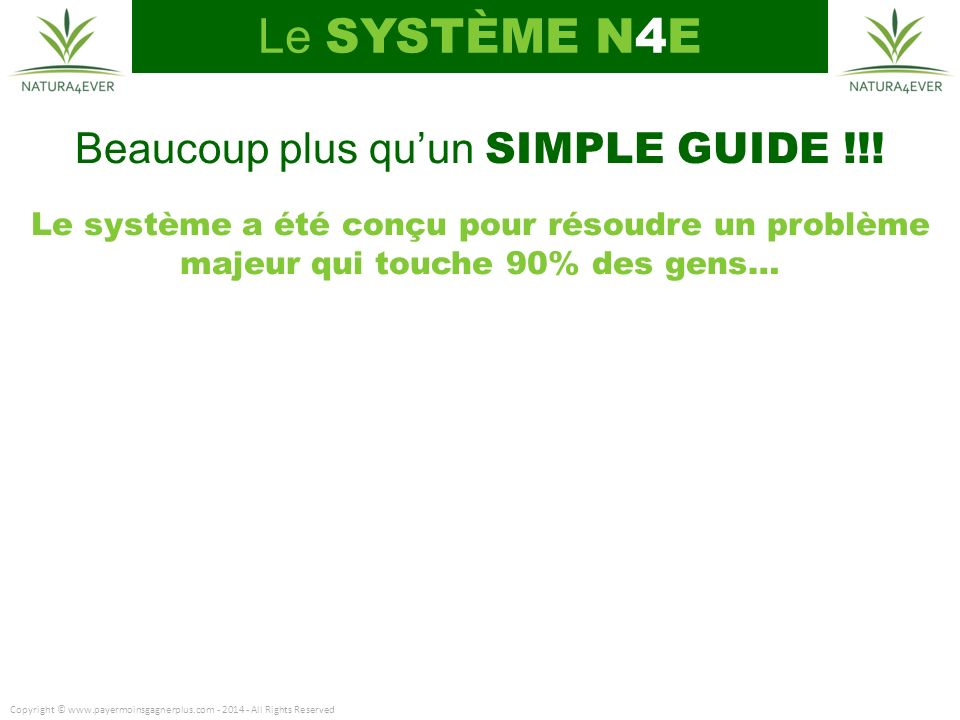 Beaucoup plus qu'un SIMPLE GUIDE !!!