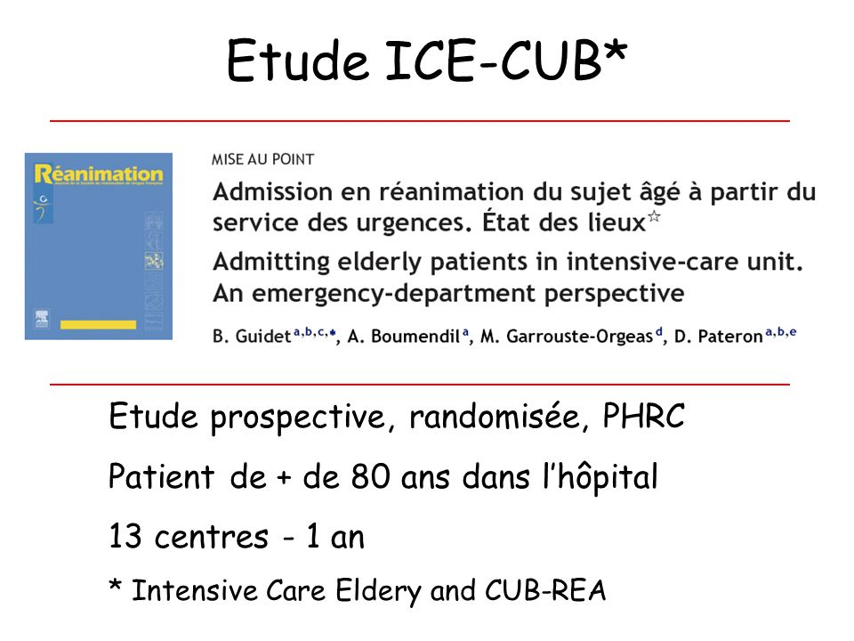 Etude ICE-CUB* Etude prospective, randomisée, PHRC