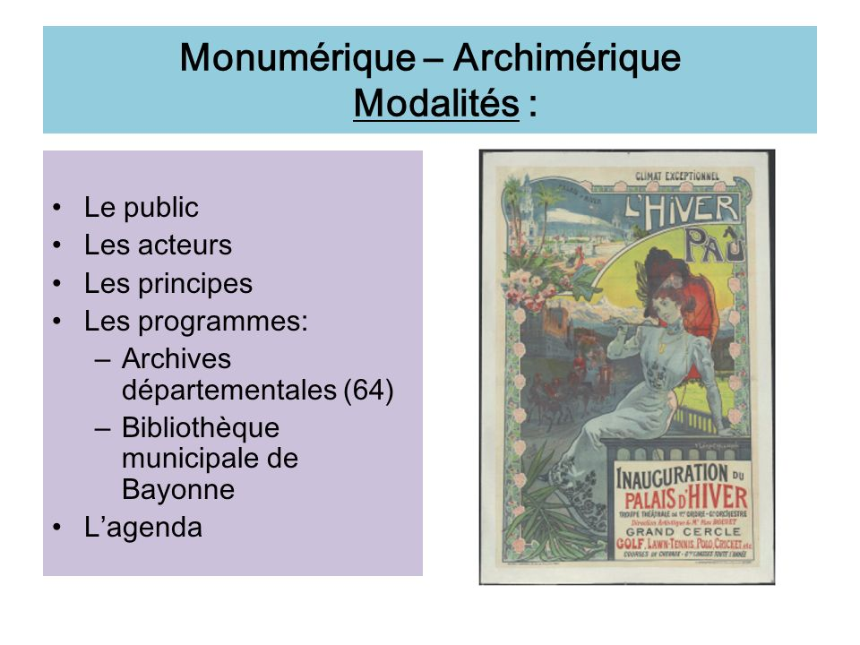 Monumérique – Archimérique Modalités :