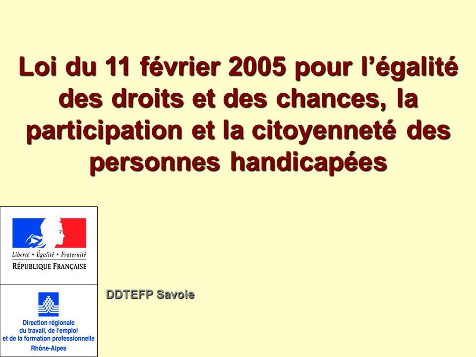 Loi du 11 février 2005 pour l'égalité des droits et des chances, la participation et la citoyenneté des personnes handicapées