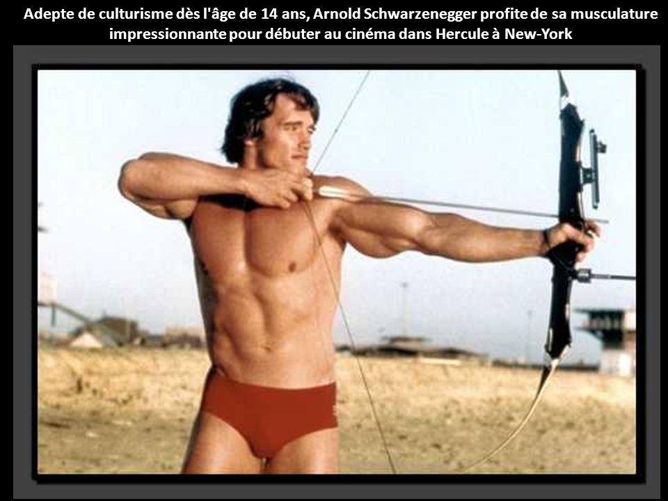 Adepte de culturisme dès l âge de 14 ans, Arnold Schwarzenegger profite de sa musculature impressionnante pour débuter au cinéma dans Hercule à New-York