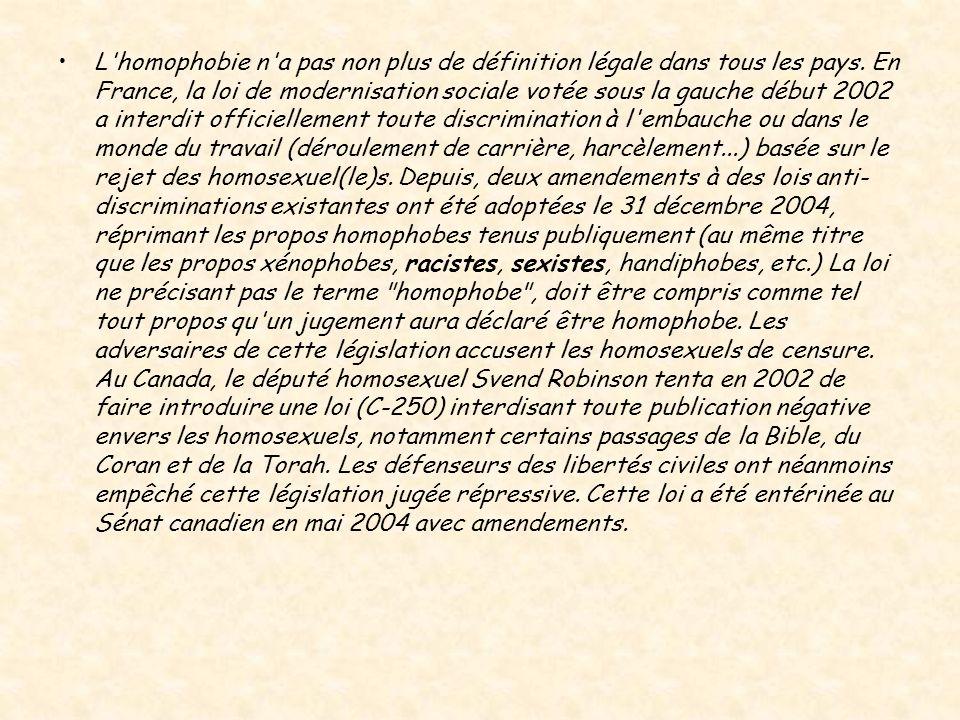 L homophobie n a pas non plus de définition légale dans tous les pays