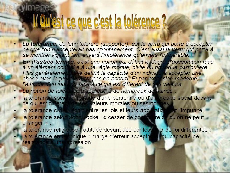 I/ Qu est ce que c est la tolérence