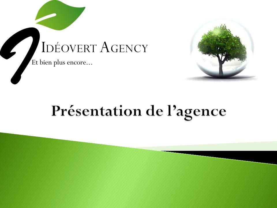 Présentation de l'agence