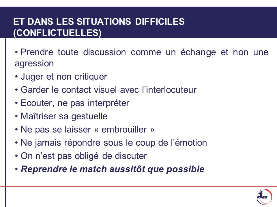 ET DANS LES SITUATIONS DIFFICILES (CONFLICTUELLES)