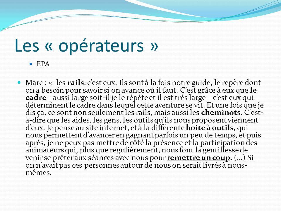 Les « opérateurs » EPA.