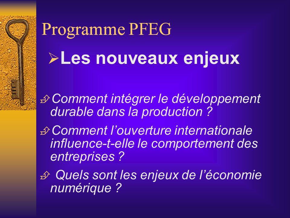 Programme Programme PFEG Les nouveaux enjeux