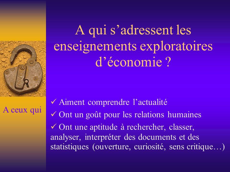 A qui s'adressent les enseignements exploratoires d'économie