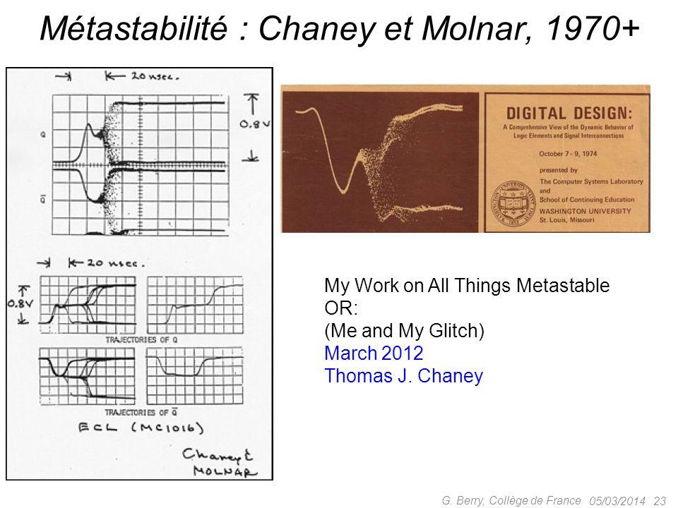 Métastabilité : Chaney et Molnar, 1970+
