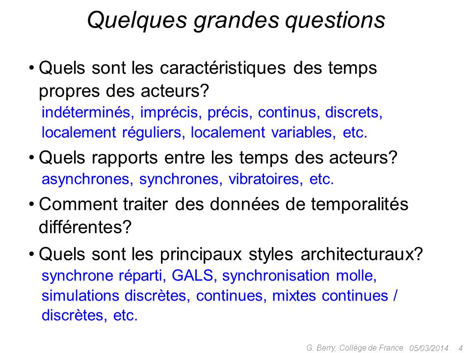 Quelques grandes questions