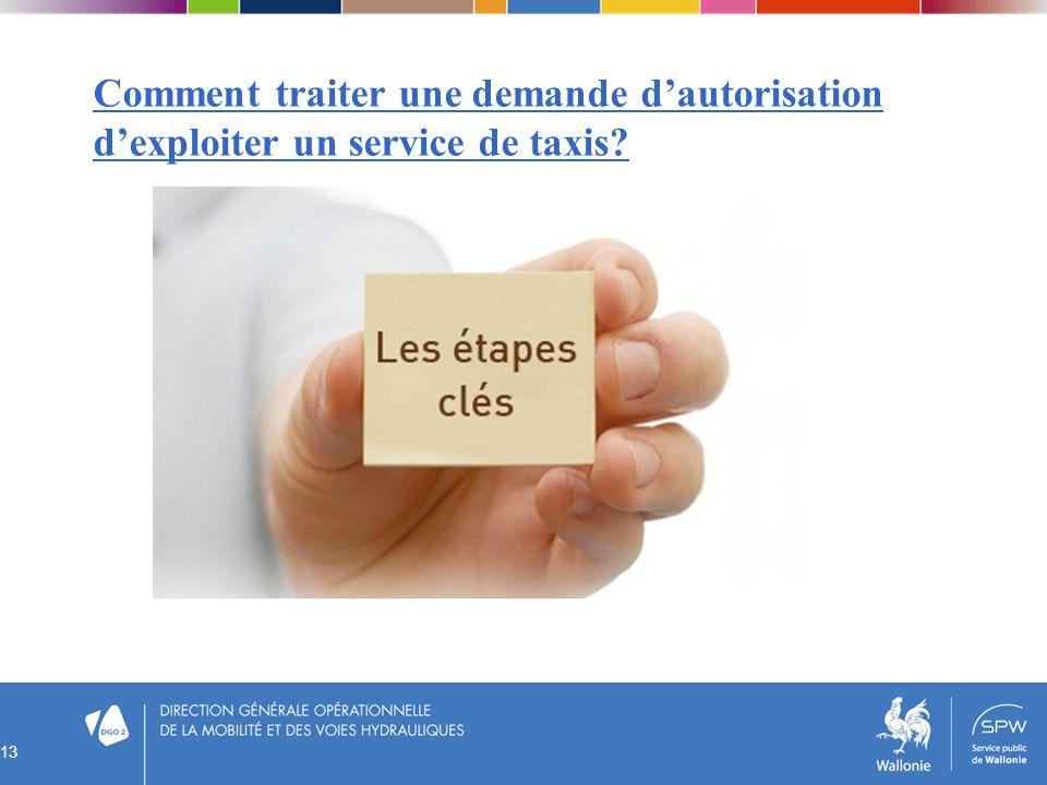 Comment traiter une demande d'autorisation d'exploiter un service de taxis